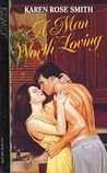 A Man Worth Loving by Karen Rose Smith