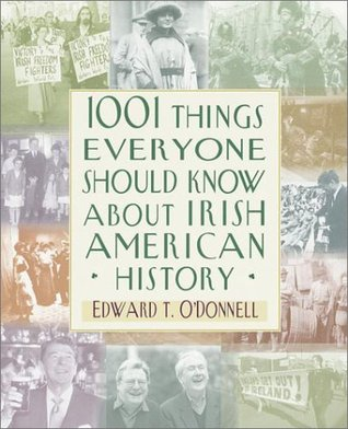 1001 Things Everyone Should Know About Irish-American History