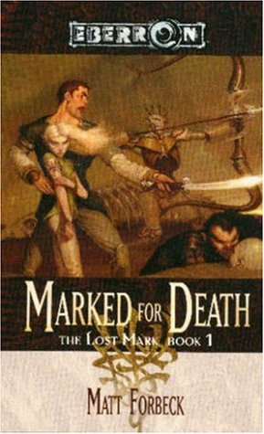 Marked for Death The Lost Mark 1