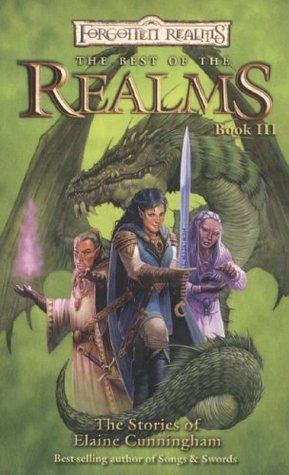 The Best of the Realms by Elaine Cunningham