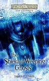 The Shield of Weeping Ghosts (Forgotten Realms: The Citadels, #3)