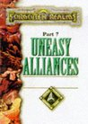 Uneasy Alliances (Forgotten Realms: Double Diamond Triangle Saga, #7)