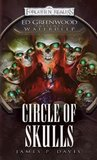 Circle of Skulls (Forgotten Realms: Ed Greenwood Presents: Waterdeep, #6)