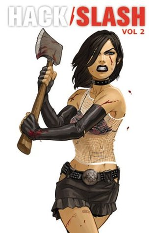 Hack / Slash Volume 2: Death By Sequel (v. 2)
