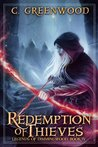 Redemption of Thieves (Legends of Dimmingwood #4)