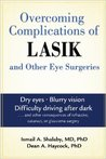 Overcoming Complications of Lasik and Other Eye Surgeries