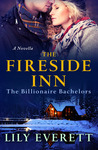 The Fireside Inn: The Billionaire Bachelors