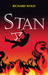 Stan by Richard Wold