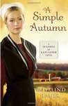 A Simple Autumn (Seasons of Lancaster #3)