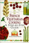 French Vegetarian Cooking: In a Nutshell (In a Nutshell (Element))