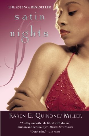 Satin Nights by Karen E. Quinones Miller