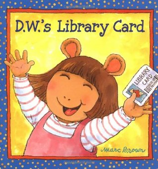 D.W.'s Library Card (D.W.)