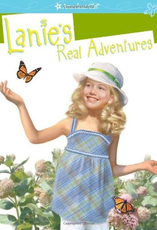 Lanie's Real Adventures by Jane Kurtz