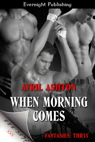 Find When Morning Comes (Fantasies: Thr33 #1) PDF
