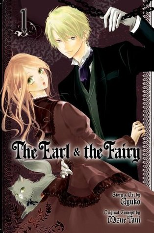 The Earl and The Fairy, Vol. 01 (The Earl and the Fairy, #1)