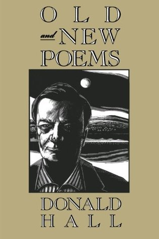 Donald Hall on the Ambition of Poets