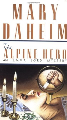 The Alpine Hero (Emma Lord Mystery, #8)