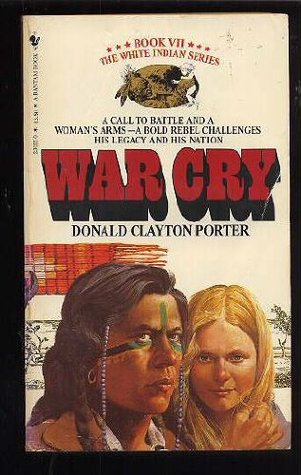 War Cry by Donald Clayton Porter
