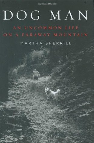 Dog Man by Martha Sherrill