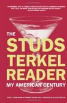 The Studs Terkel Reader: My American Century
