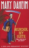 Murder, My Suite (Bed-and-Breakfast Mysteries, #8)