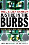 Justice in the Burbs: Being the Hands of Jesus Wherever You Live