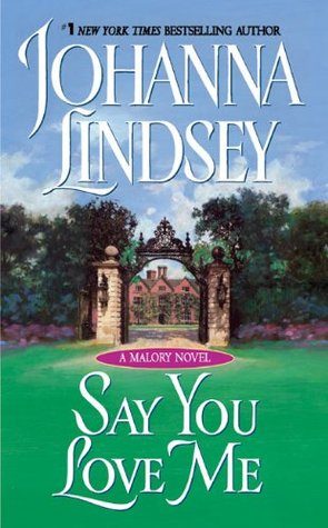 Say You Love Me by Johanna Lindsey
