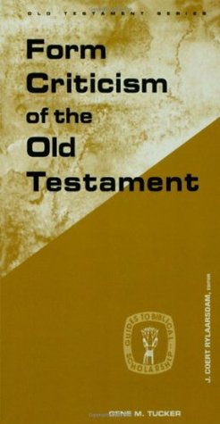 Form Criticism of the Old Testament (Guides to Biblical Scholarship, Old Testament)
