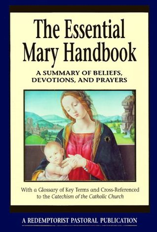 The Essential Mary Handbook by Judith A. Bauer