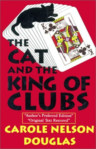 The Cat and the King of Clubs (Cat and a Playing Card, #1)
