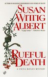 Rueful Death (China Bayles, #5)