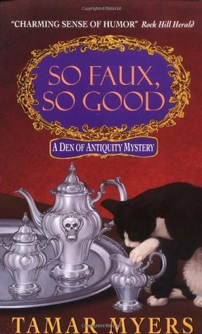 So Faux, So Good by Tamar Myers