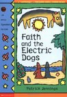 Faith And The Electric Dogs