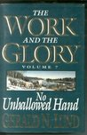 No Unhallowed Hand (The Work and the Glory, #7)