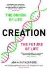 Creation The Origin of Life & The Future of Life