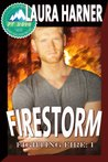 Firestorm (Fighting Fire #1) (Pulp Friction 2014 #1)