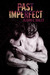 Past Imperfect by Alison G. Bailey