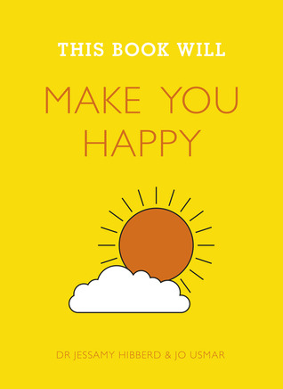 Free online download This Book Will Make You Happy RTF by Jessamy Hibberd, Jo Usmar