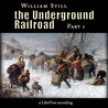 The Underground Railroad, Part 1