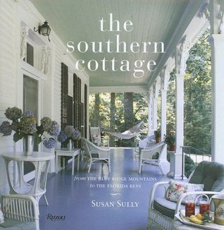 The Southern Cottage by Susan Sully