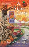 A Killer Crop (Orchard, #4)