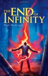 The End of Infinity by Matt Myklusch