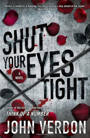 Shut Your Eyes Tight by John Verdon