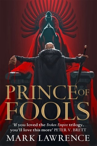 Prince of Fools by Mark Lawrence (Book #1 The Red Queen's War)