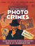 Scotland Yard Photo Crimes from the Files of Inspector Black, Vol. 1