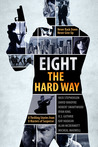 Eight The Hard Way