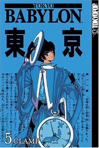 Tokyo Babylon, Vol. 05 by CLAMP