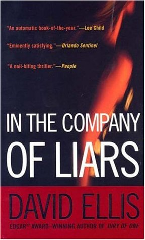 In The Company Of Liars by David Ellis