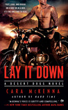 Lay It Down (Desert Dogs, #1)