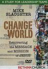 Change the World: A Study for Leadership Teams: Recovering the Message and Mission of Jesus